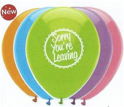 Sorry Youre Leaving Mix Latex 30cm 2 sided print Single Pack