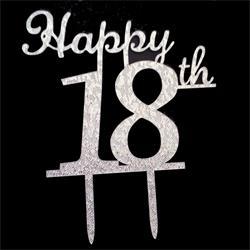 Happy 18th cake topper Silver